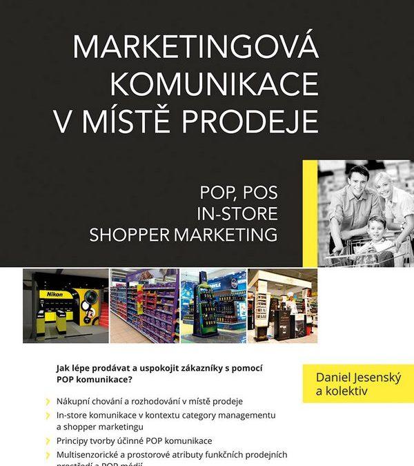 Vychází kniha Marketingová komunikace v místě prodeje